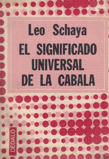 El significado universal de la Cábala  ***  Leo Schaya  Leo-schaya-el-significado-universal-de-la-cc3a1bala