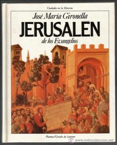 Libro - José María Gironella - Jerusalén de los Evangelios