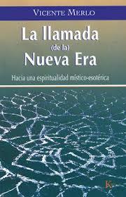Libro - Vicente Merlo - La llamada de la Nueva Era