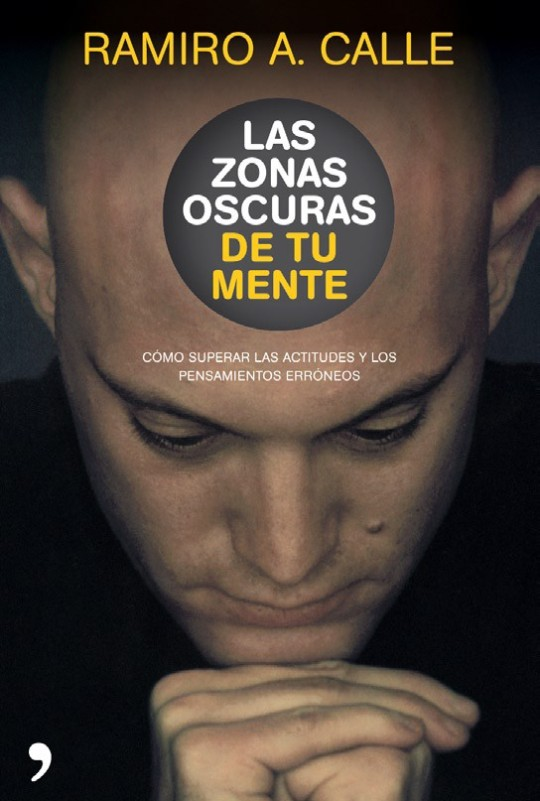 Libro - Ramiro Calle - Las zonas oscuras de tu mente
