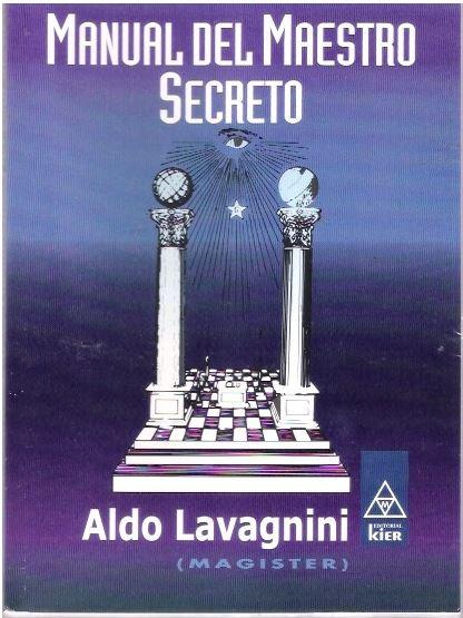 Aldo Lavagnini - Manual del Maestro